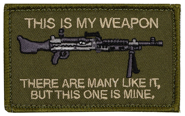 Morale Patch - This is My Weapon - M240