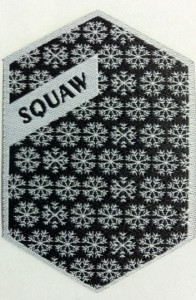 Squaw Custom Woven Patch made by Stadri Emblems